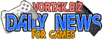 Video Game News, Game News - Vortak.biz