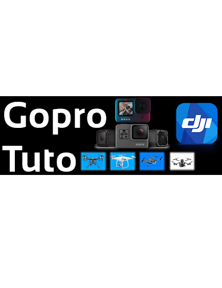 Gopro Tuto - DJI and Gopro Tuto for drones and cameras and much more...