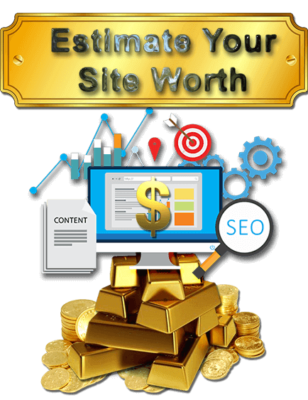 Estimate Your Site Worth